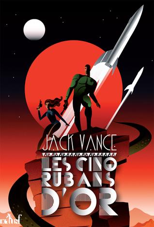 Les cinq rubans dor Jack Vance