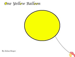 One Yellow Balloon  by  Julian Singer