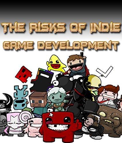 The Risks of Indie Game Development John Draughon
