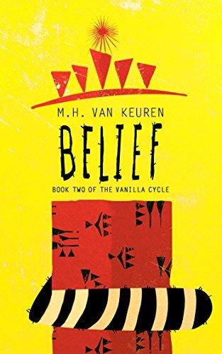 Belief (The Vanilla Cycle, #2) M.H. Van Keuren