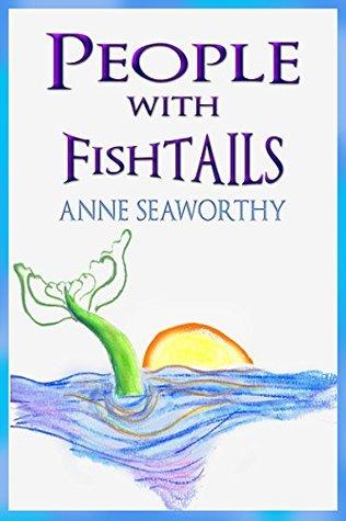 Three Mermaid Tales Anne Seaworthy