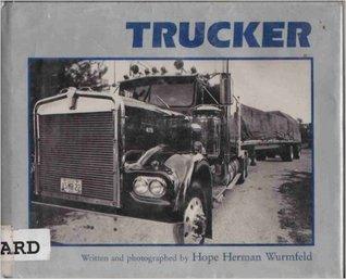 Trucker Hope Herman Wurmfeld