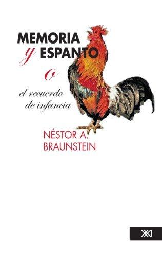 Memoria y espanto Nestor Braunstein
