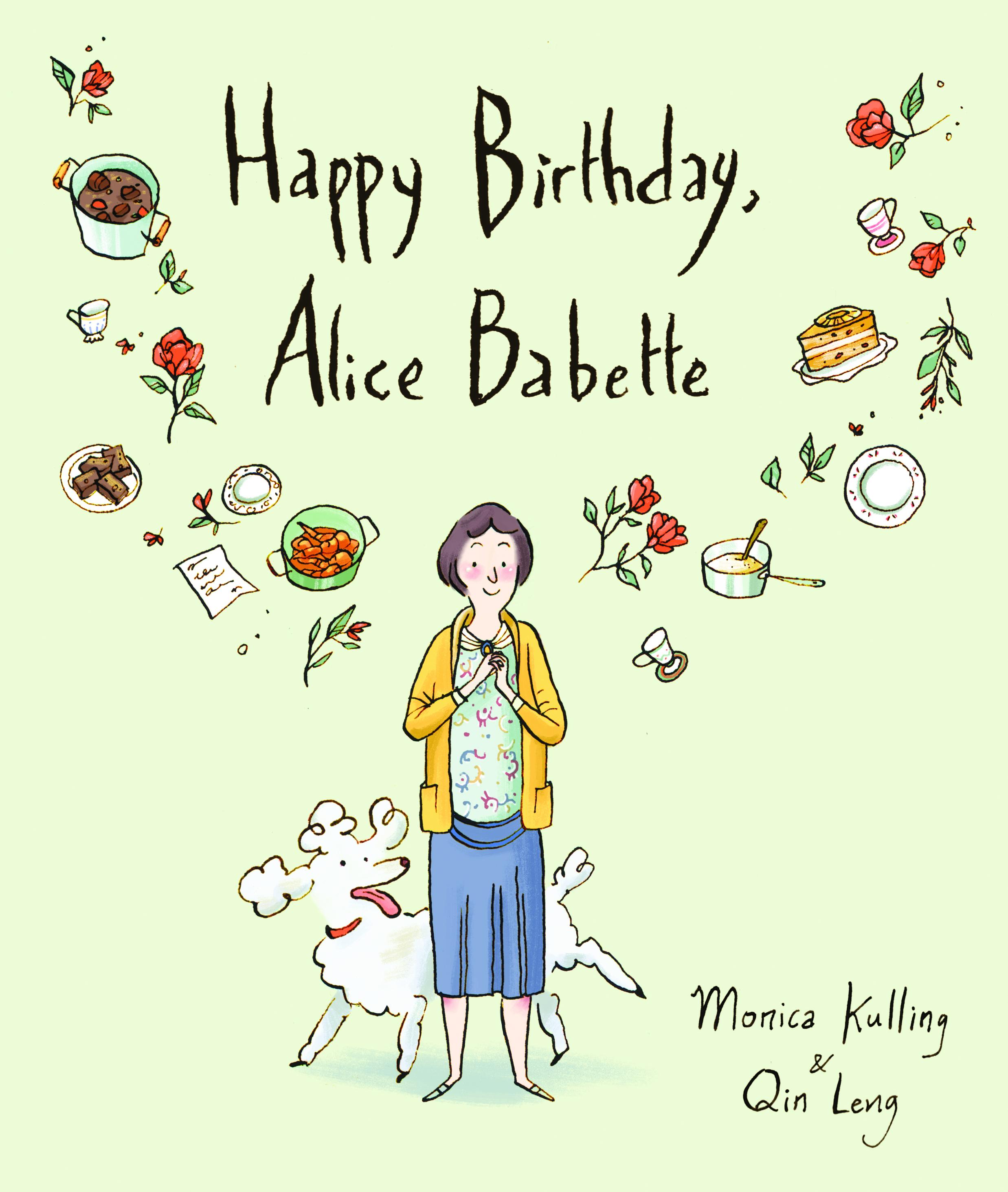 Happy Birthday, Alice Babette  by  Monica Kulling