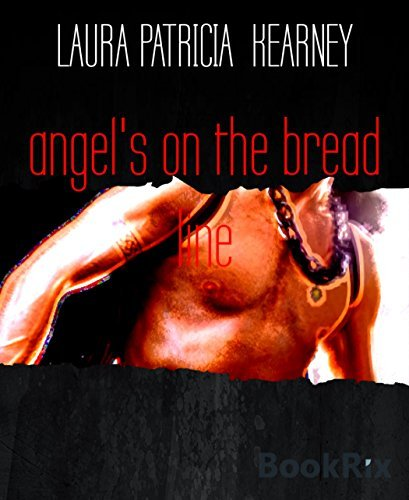 Angels on the breadline complete collection Laura Patricia Kearney