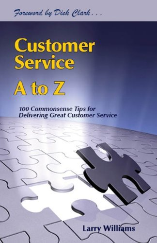 Customer Service A to Z  by  Larry Williams