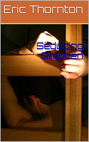 Seducing Stephen (Casting brothers Book 3)  by  Eric Thornton