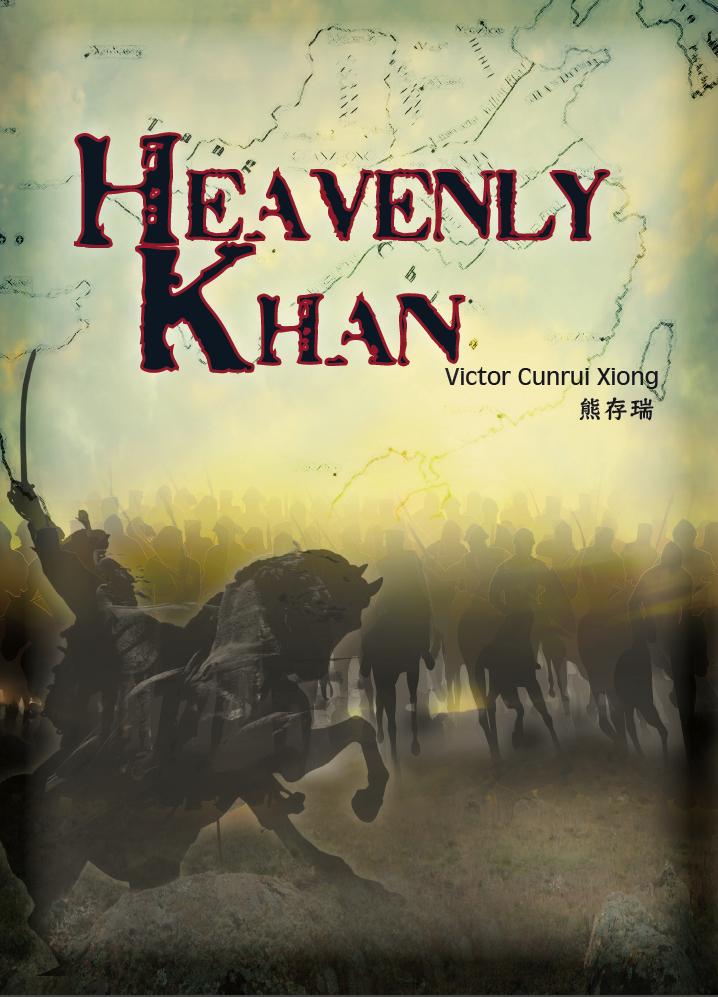 Heavenly Khan  by  Victor Cunrui Xiong