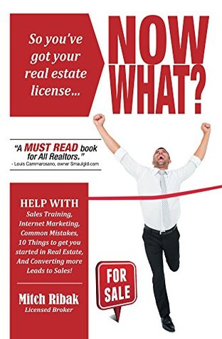 So Youve Got Your Real Estate License... NOW WHAT?  by  Jaimie M. Engle