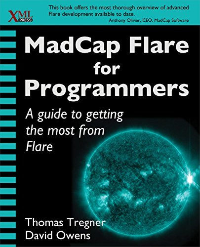 MadCap Flare for Programmers  by  Thomas Tregner