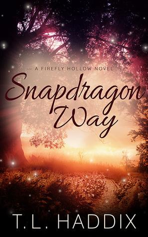 Snapdragon Way T.L. Haddix
