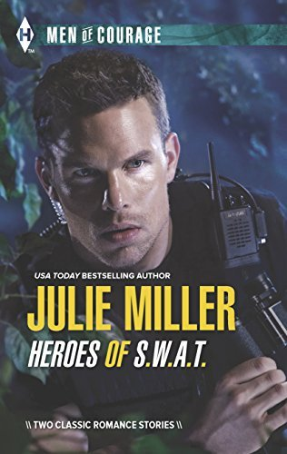 Heroes of S.W.A.T.: Private S.W.A.T. Takeover/Takedown Julie Miller