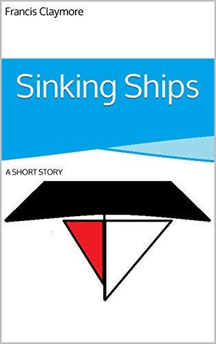 Francis Claymore: Sinking Ships Francis Claymore