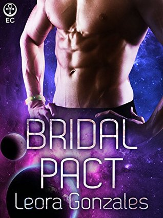 Bridal Pact  by  Leora Gonzales