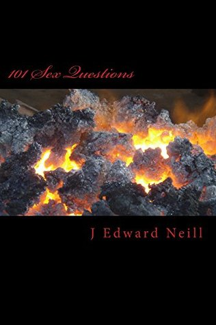 101 Sex Questions (Coffee Table Philosophy Book 6)  by  J Neill