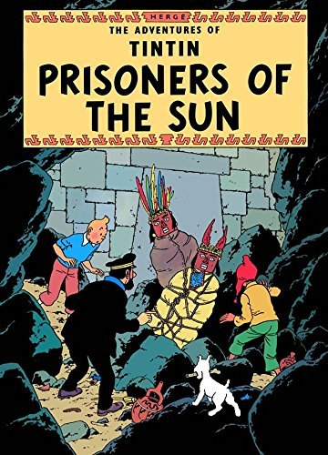 Tintin: Prisoners Of The Sun  by  Georges Remi