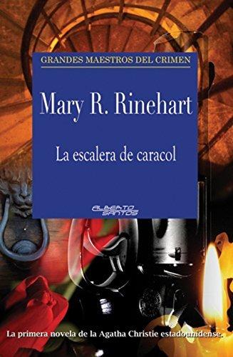 La escalera de caracol Mary R. Rinehart