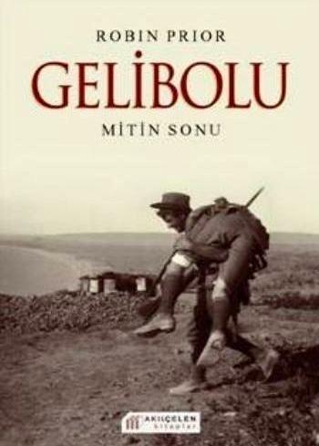 Gelibolu - Mitin Sonu  by  Robin Prior