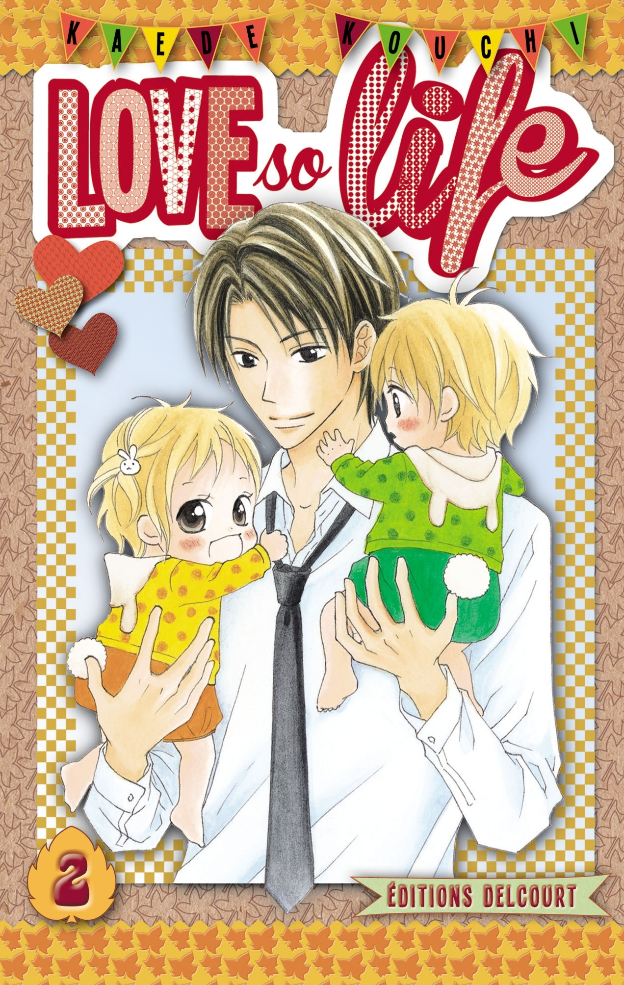 Love so Life, Tome 2 (Love so Life, #2)  by  Kaede Kouchi