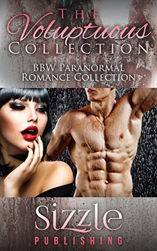 The Voluptuous Collection  by  Sizzle Publishing