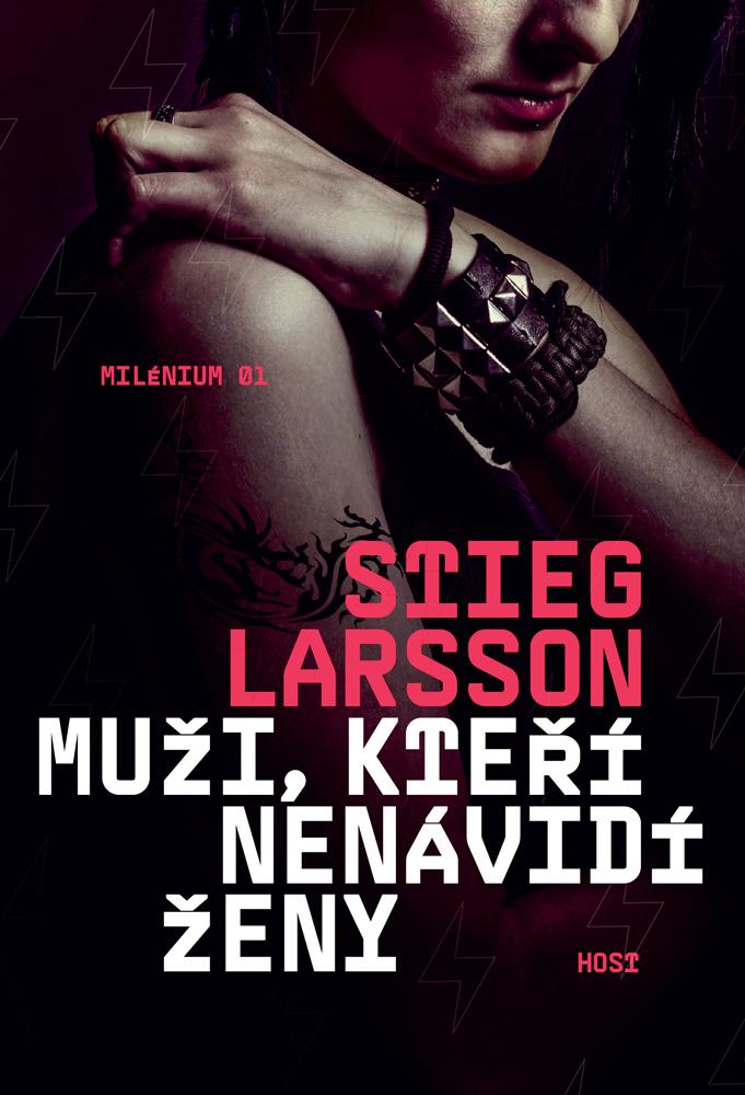 Muži, kteří nenávidí ženy (Millennium, #1) Stieg Larsson