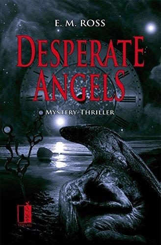 Desperate Angels E. M. Ross