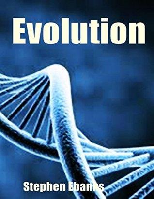 Evolution  by  Stephen Ebanks
