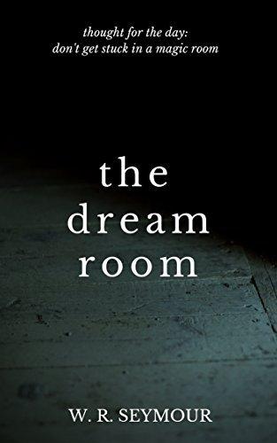 The Dream Room William Seymour