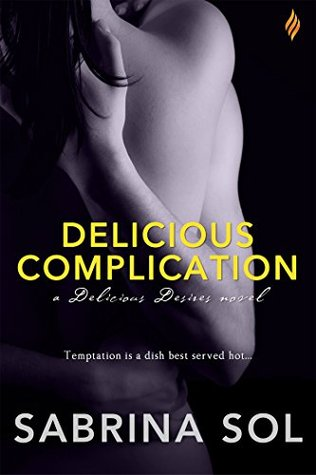 Delicious Complication (Entangled Brazen) Sabrina Sol