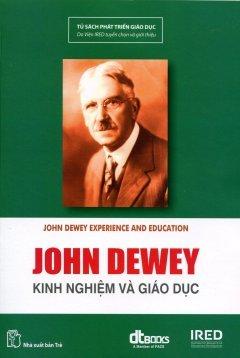 Kinh Nghiệm và Giáo Dục John Dewey
