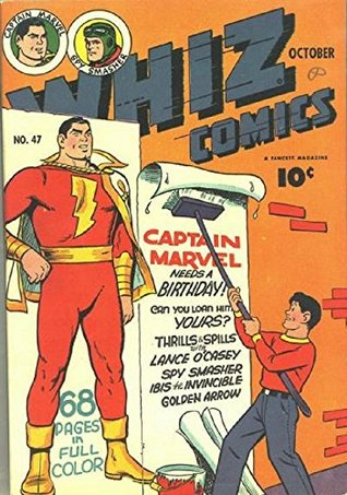 Whiz Comics #47 (Illustrated)  by  Otto Binder