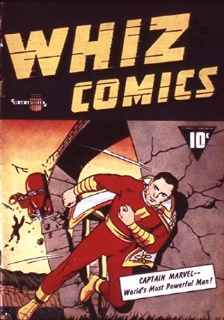 Whiz Comics #13 (Illustrated)  by  Bill Parker