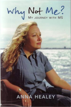 Why Not Me?: My Journey with MS  by  Anna Healey