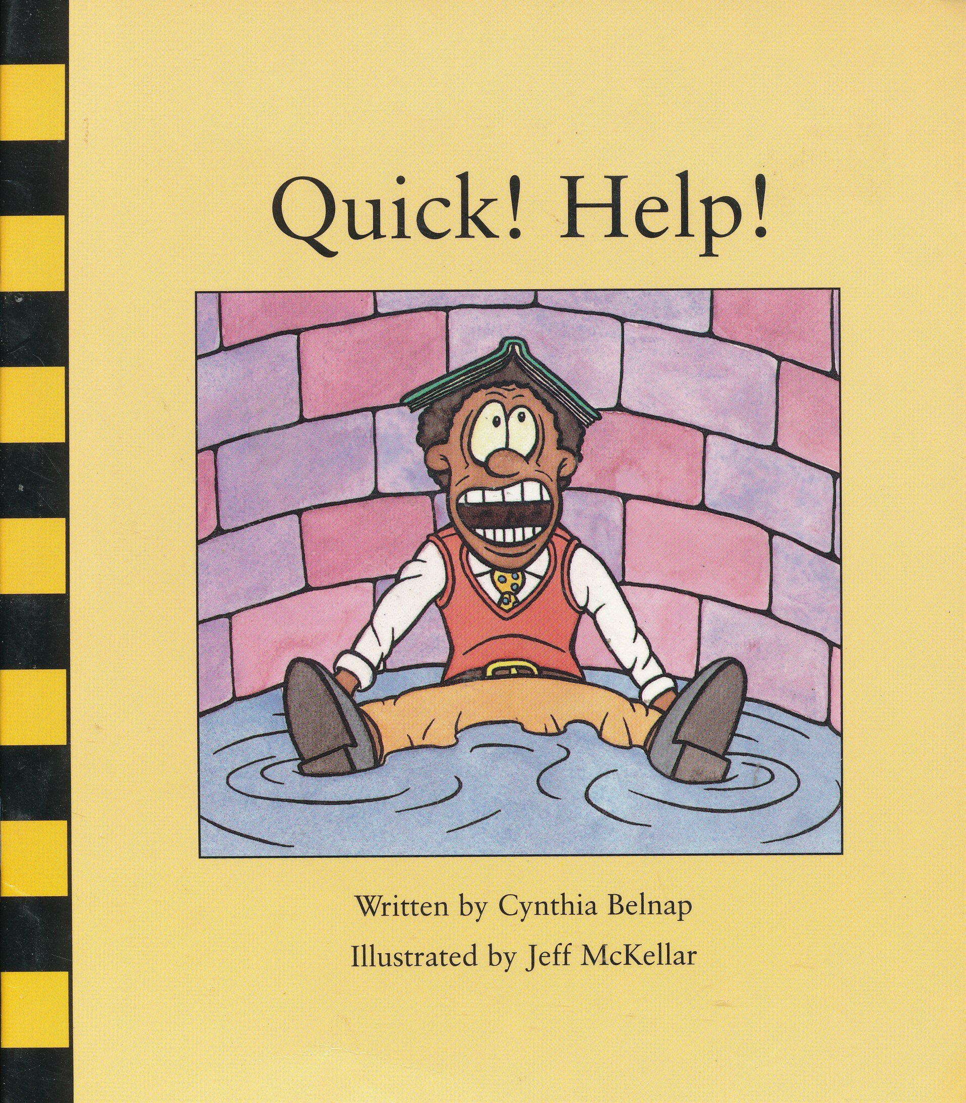 Quick! Help!  by  Cynthia Belnap