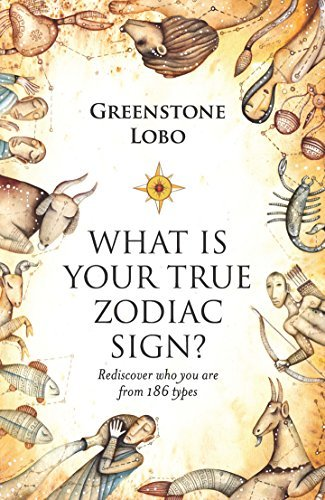 What is Your True Zodiac Sign?  by  Greenstone Lobo
