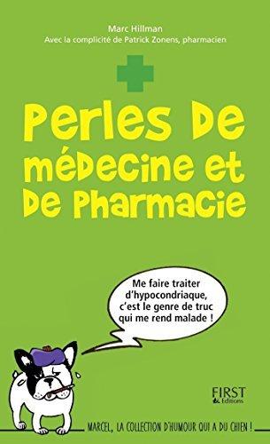 Perles de médecine et de pharmacie Marc HILLMAN