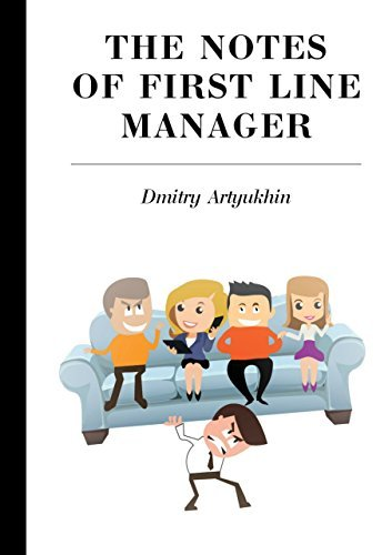 The notes of first line manager  by  Artyukhin Dmitry