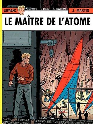 Lefranc - tome 17 - Le Maître de lAtome  by  Jacques Martin