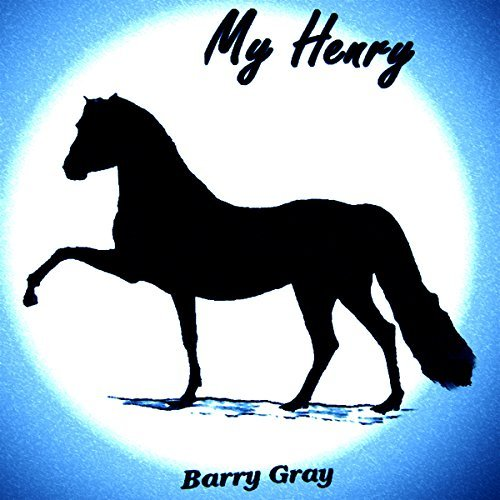 My Henry  by  Barry Gray