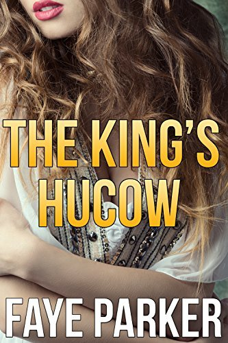 The Kings HuCow Faye Parker