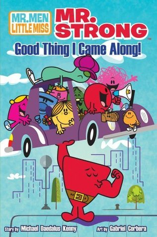 Mr. Strong: Good Thing I Came Along!, Vol. Michael Daedalus Kenny