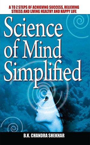 Science of Mind Simplified B.K. Chandra Shekhar