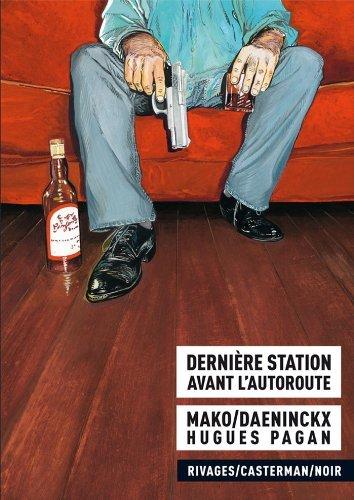 Dernière station avant lautoroute  by  Didier Daeninckx