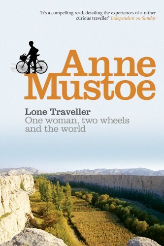 Lone Traveller: One Woman, Two Wheels and the World  by  Anne Mustoe