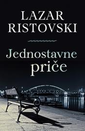 Jednostavne priče  by  Lazar Ristovski