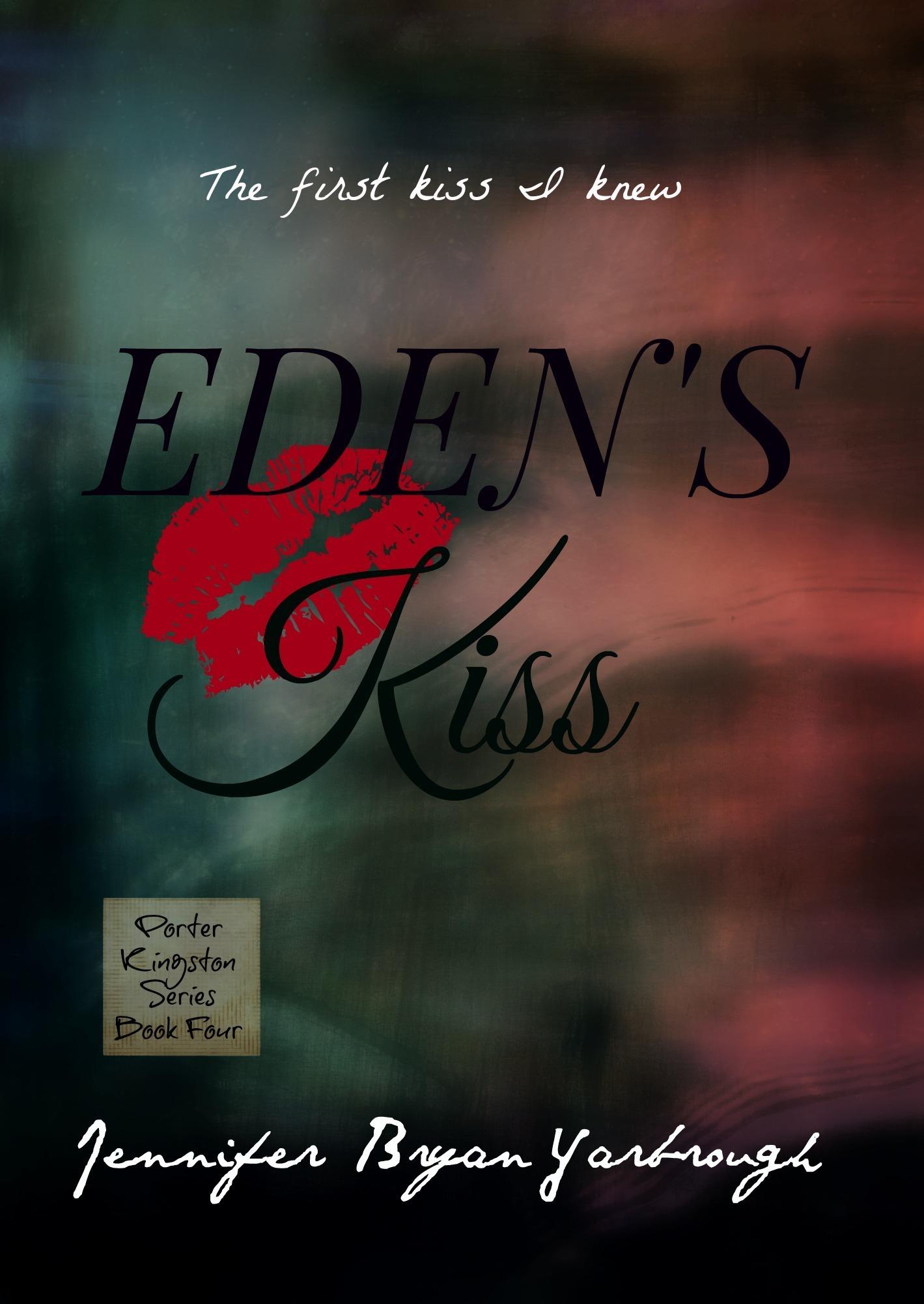 Edens Kiss Jennifer Bryan Yarbrough