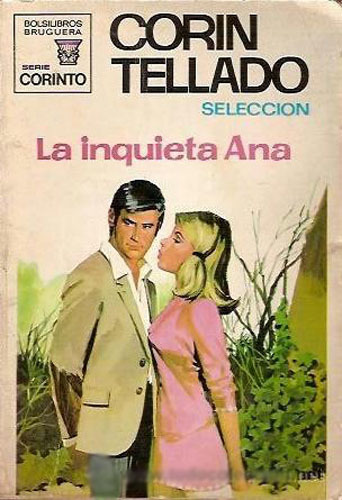 La inquieta Ana  by  Corín Tellado