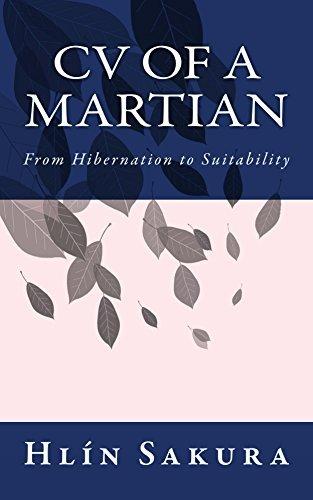 CV of a Martian: From Hibernation to Suitability  by  Hlin Sakura