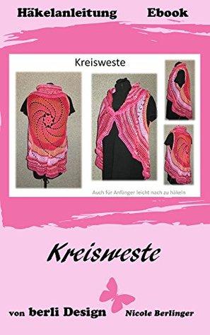 Kreisweste für Groß und Klein: für alle Größen  by  Nicole Berlinger