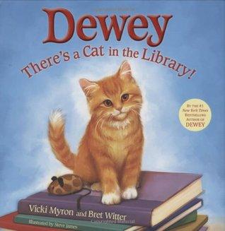 Bibliotekskatten Dewey: Berättelsen om katten Dewey som charmade en hel värld! Vicki Myron